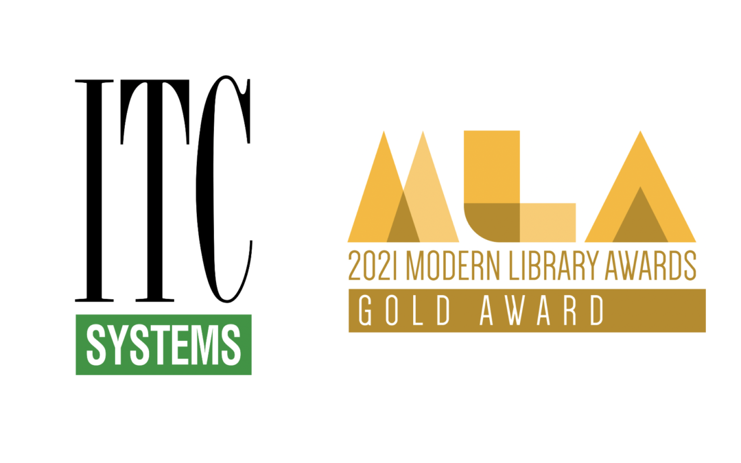 ITC Systems Receives Gold in 2021 Modern Library Awards from LibraryWorks